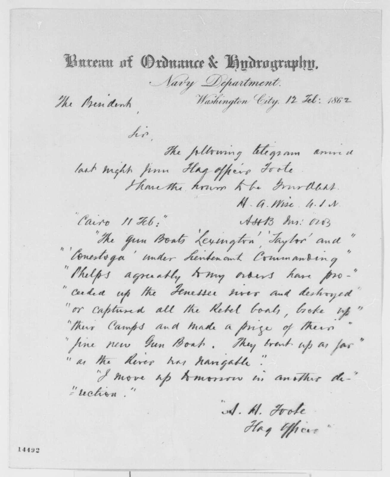 Henry A. Wise to Abraham Lincoln, Wednesday, February 12, 1862  (Sends copy of telegram regarding military affairs at Cairo)