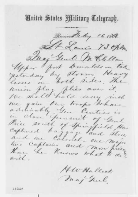 Henry W. Halleck to George B. McClellan, Sunday, February 16, 1862  (Telegram reporting action at Fort Donelson)