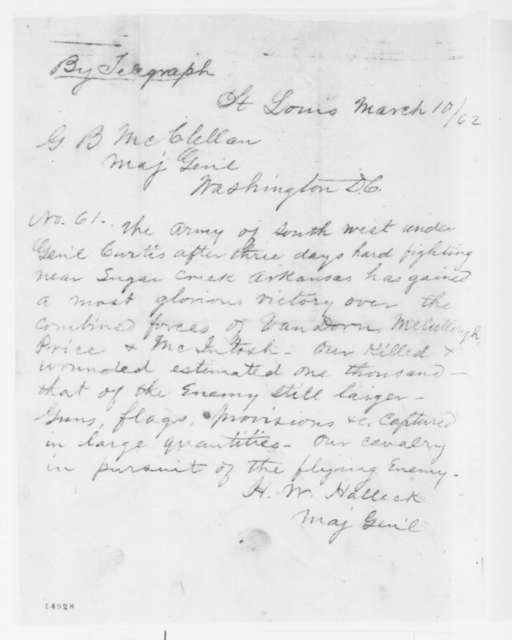 Henry W. Halleck to George McClellan, Monday, March 10, 1862  (Telegram reporting Union victory in Arkansas)