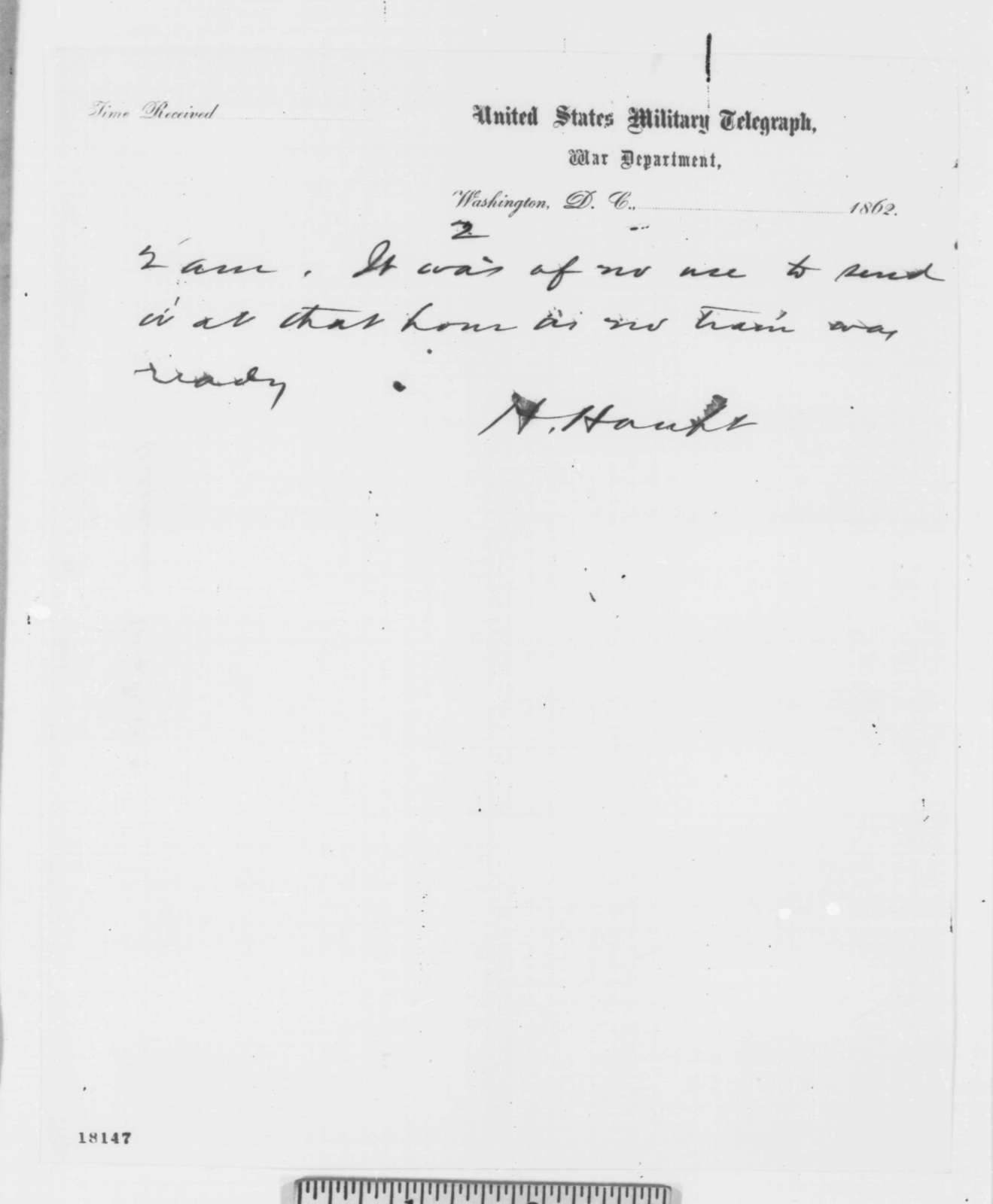 Herman Haupt to Abraham Lincoln, Sunday, August 31, 1862  (Telegram concerning military affairs)