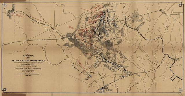 Illustrative map of the battlefield of Manassas, Va., showing positions and movement of troops August 29th, 1862. : to accompany closing argument of counsel for the government, positions laid down by him, time of day 6 P.M. /