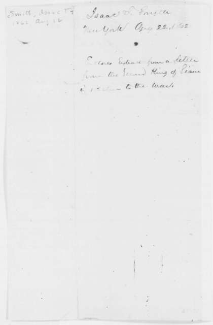 Isaac T. Smith to Abraham Lincoln, Friday, August 22, 1862  (Sends extract of letter from King of Siam)