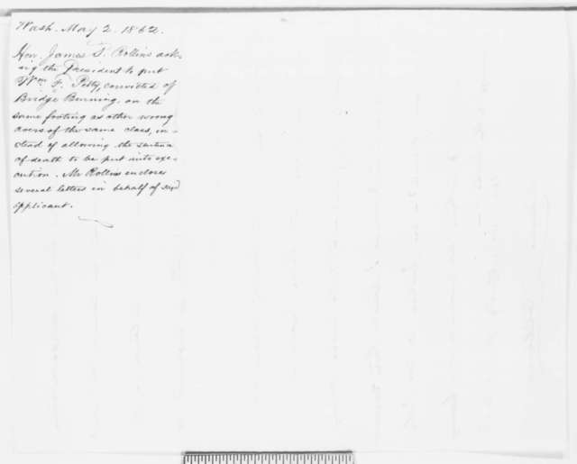 James S. Rollins to Abraham Lincoln, Friday, May 02, 1862  (Requests commutation of sentence for one of his constituents)