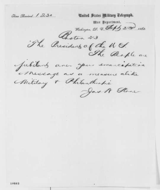 James W. Stone to Abraham Lincoln, Tuesday, September 23, 1862  (Telegram concerning reaction to Emancipation Proclamation)