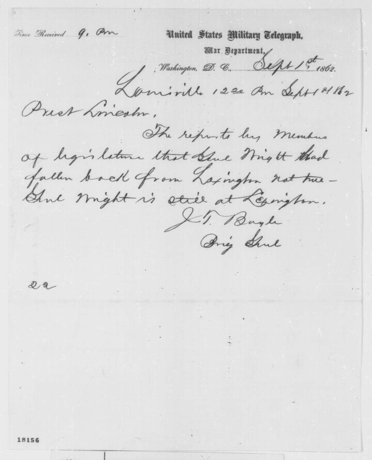 Jeremiah T. Boyle to Abraham Lincoln, Monday, September 01, 1862  (Telegram concerning military affairs)