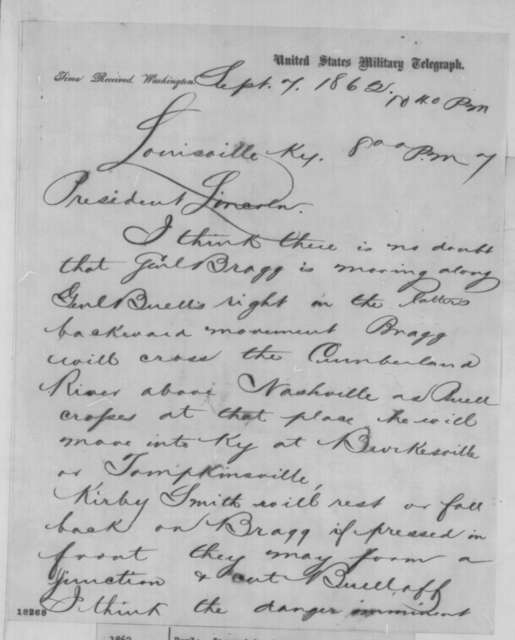 Jeremiah T. Boyle to Abraham Lincoln, Sunday, September 07, 1862  (Telegram concerning military affairs)