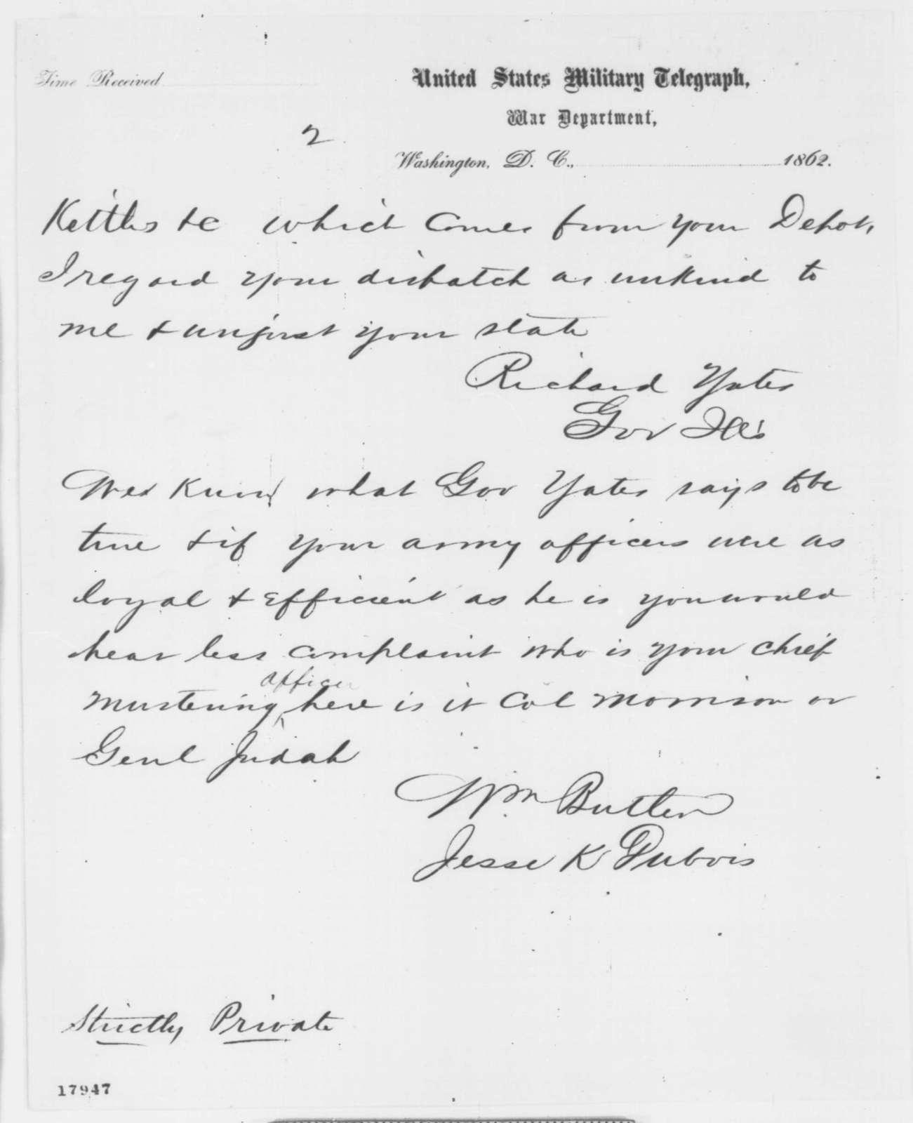Jesse K. Dubois, William Butler, and Richard Yates to Abraham Lincoln, Saturday, August 23, 1862  (Telegram concerning military affairs)
