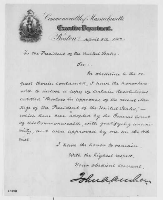 John A. Andrew to Abraham Lincoln, Saturday, April 05, 1862  (Cover letter)