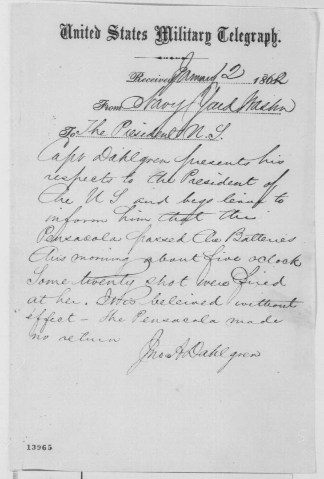 John A. Dahlgren to Abraham Lincoln, Sunday, January 12, 1862  (Telegram regarding military affairs)