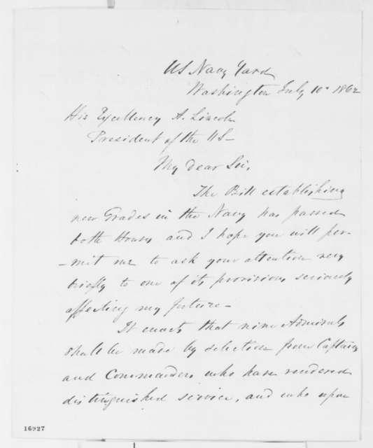 John A. Dahlgren to Abraham Lincoln, Thursday, July 10, 1862  (Seeks promotion)