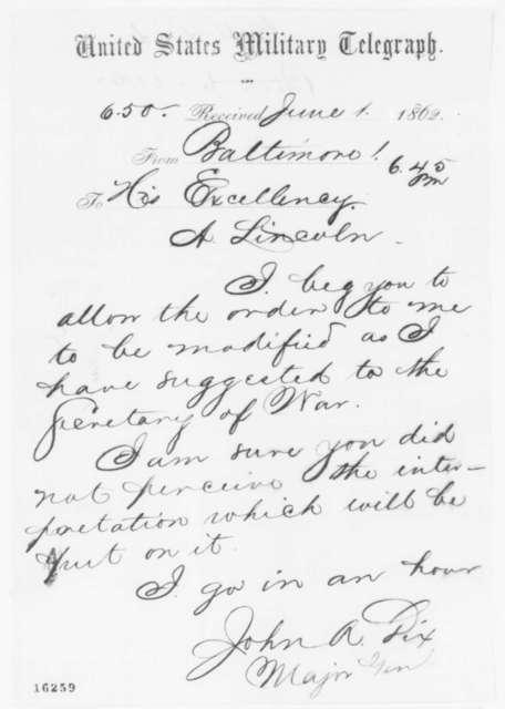 John A. Dix to Abraham Lincoln, Sunday, June 01, 1862  (Telegram regarding military affairs)