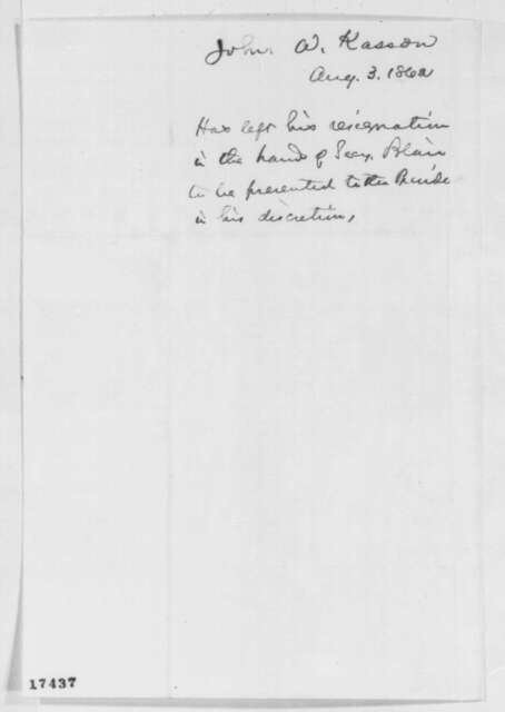 John A. Kasson to Abraham Lincoln, Sunday, August 03, 1862  (Resignation)