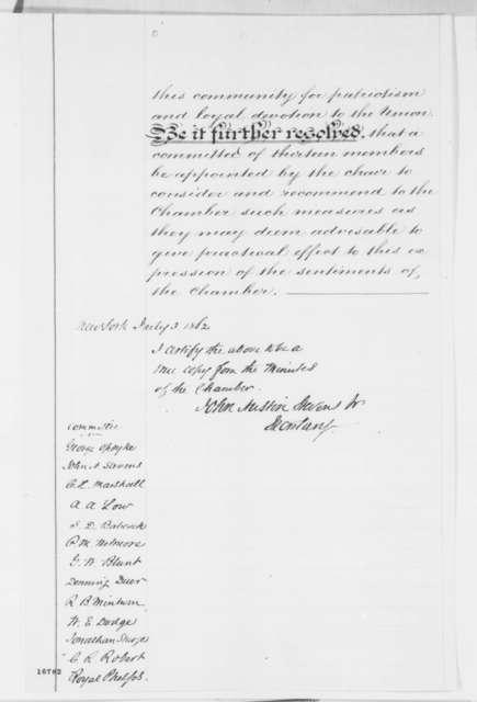 """""""John Austin Stevens, Jr."""" to Abraham Lincoln, Thursday, July 03, 1862  (Sends resolutions from New York Chamber of Commerce)"""