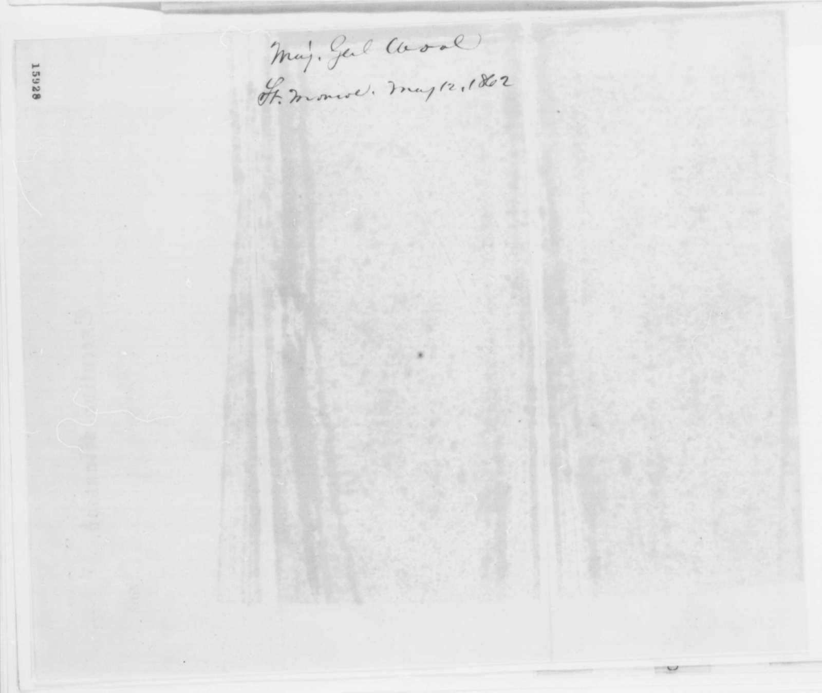John E. Wool to Edwin M. Stanton, Monday, May 12, 1862  (Telegram regarding military affairs)