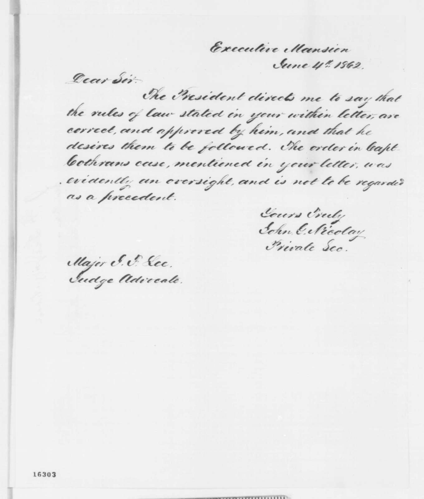 John Fitzgerald Lee to John G. Nicolay, Wednesday, June 04, 1862  (Courts martial; with Nicolay's response to Lee)