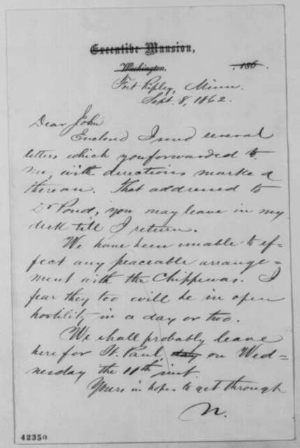 John G. Nicolay to John Hay, Monday, September 08, 1862  (Sends letters; affairs in Minnesota)