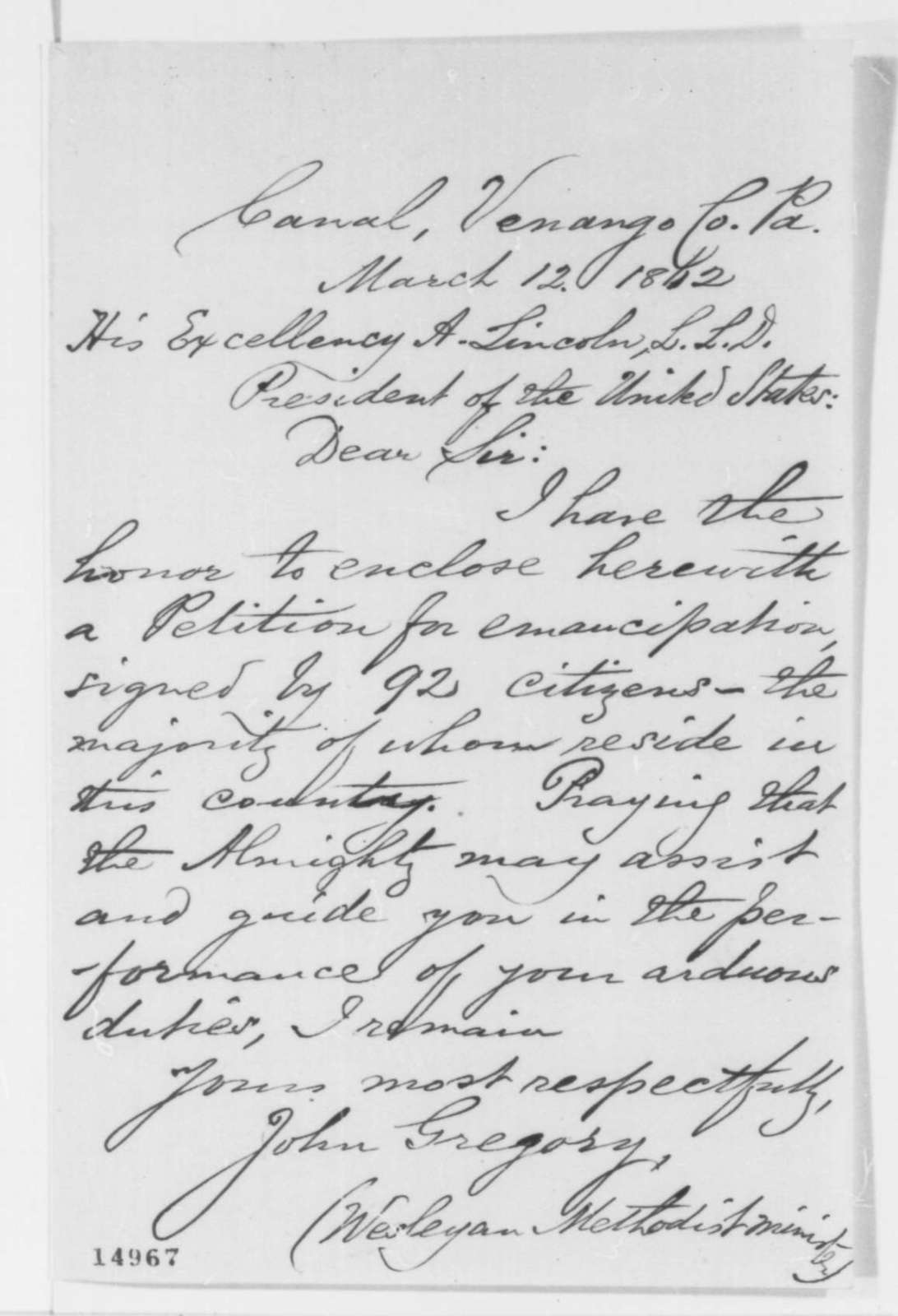 John Gregory to Abraham Lincoln, Wednesday, March 12, 1862  (Sends petition)
