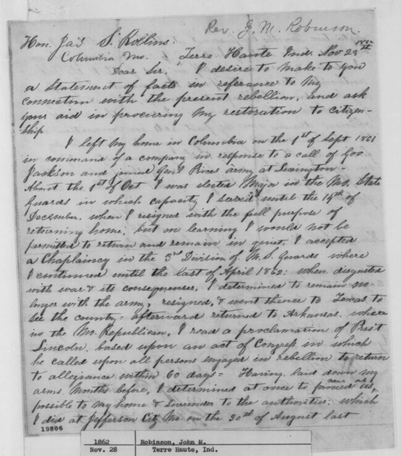 John M. Robinson to James S. Rollins, Friday, November 28, 1862  (Seeks return of his citizenship; endorsed by Rollins and attested to by several others)