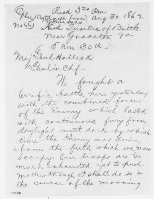 John Pope to Henry W. Halleck, Saturday, August 30, 1862  (Telegram reporting battle of Second Bull Run)