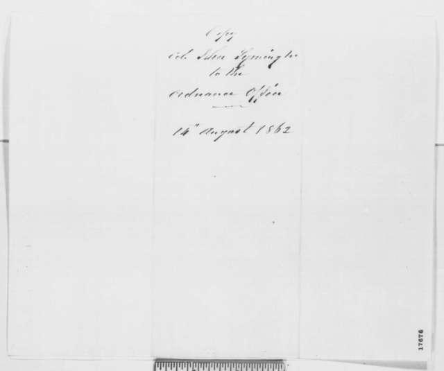 John Symington to James W. Ripley, Thursday, August 14, 1862  (Military supplies)