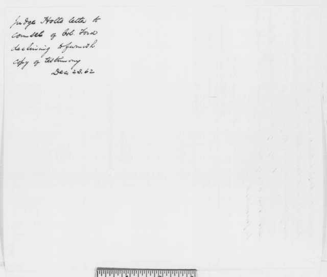 Joseph Holt to Sanders W. Johnston and John Jolliffe, Tuesday, November 18, 1862  (Cannot comply with request for papers)