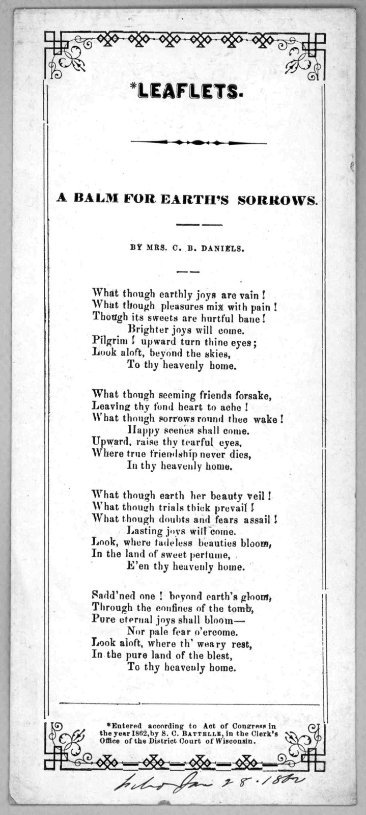 Leaflets. A balm for earth's sorrows. By Mrs. C. B. Daniels. [c. 1862].