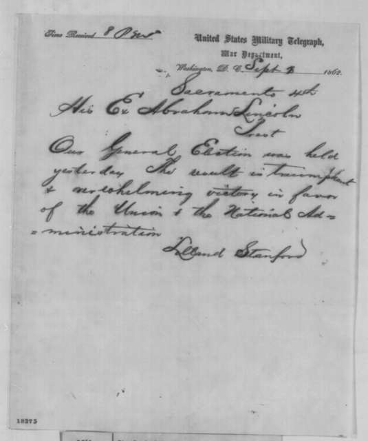 Leland Stanford to Abraham Lincoln, Sunday, September 07, 1862  (Telegram reporting results of California elections)