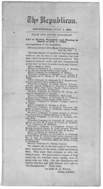 ... List of killed, wounded and missing in Battle of July 1, 1862 ... Headquarters 10th Mass. Volunteers. July 3d, 1862. The Republican Springfield, July 8, 1862.