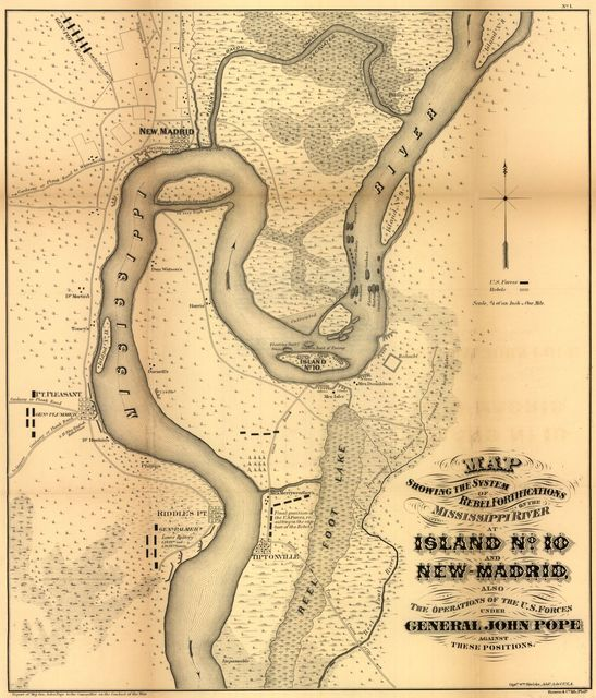 Map showing the system of rebel fortifications on the Mississippi River at Island no. 10 and New Madrid, also the operations of the U.S. forces under General John Pope against these positions