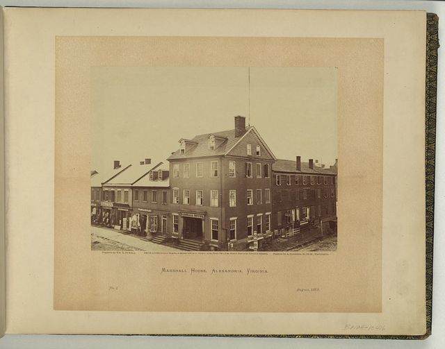 Marshall House, Alexandria, Virginia / negative by Wm. R. Pywell ; positive by A Gardner.