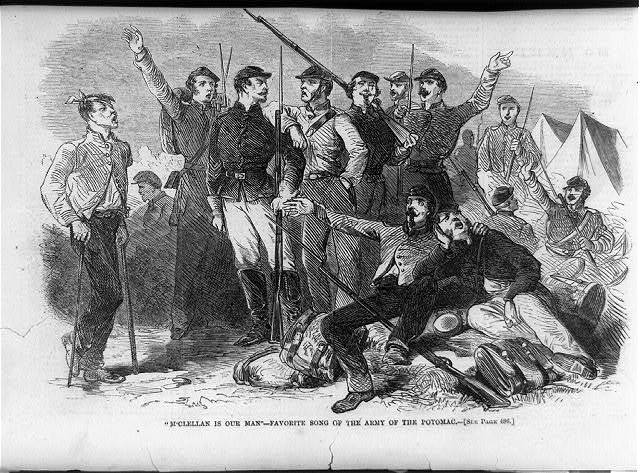 McClellan is our man - favorite song of the Army of the Potomac