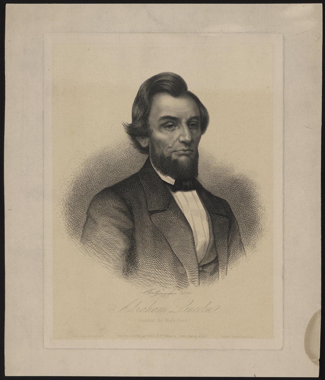 [Metzmacher portrait of Lincoln.] President des Estats-Unis.
