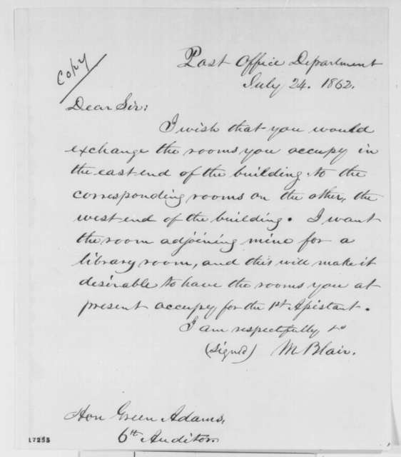 Montgomery Blair to Green Adams, Thursday, July 24, 1862  (Requests an exchange of rooms)