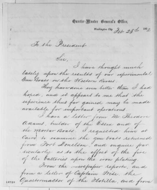 Montgomery C. Meigs to Abraham Lincoln, Friday, February 28, 1862  (Experimental gunboats)