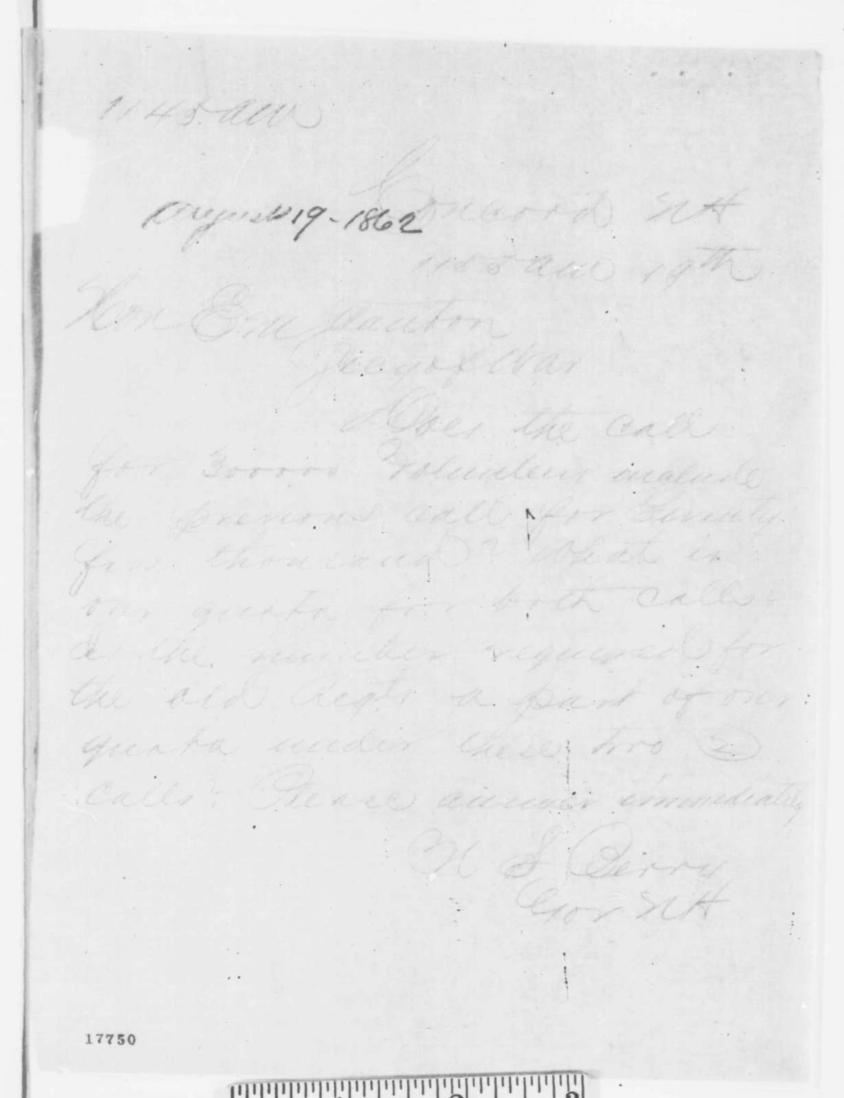 Nathaniel S. Berry to Edwin M. Stanton, Tuesday, August 19, 1862  (Telegram concerning military preparations)