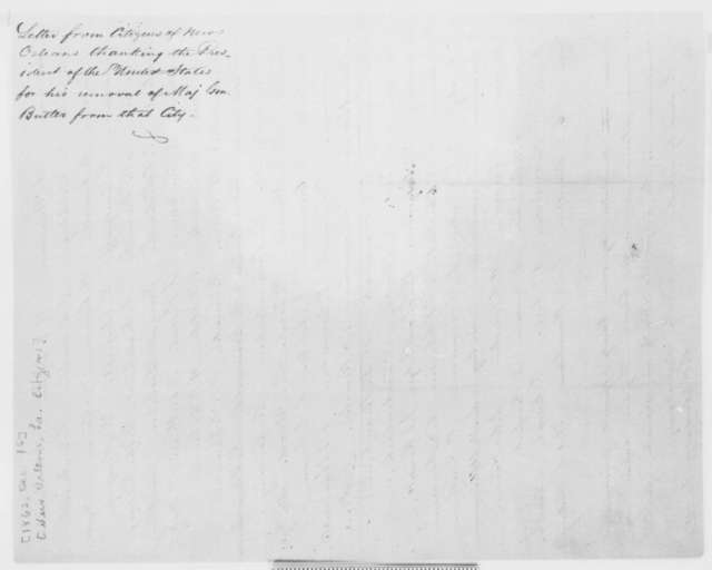 New Orleans Louisiana Citizens to Abraham Lincoln, Tuesday, December 16, 1862  (Petition concerning the removal of General Butler at New Orleans)