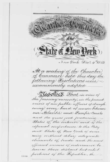 New York Chamber of Commerce to Abraham Lincoln, Thursday, December 04, 1862  (Resolution concerning the Pacific Railroad)