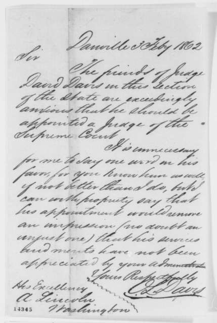 Oliver L. Davis to Abraham Lincoln, Monday, February 03, 1862  (Recommends David Davis)