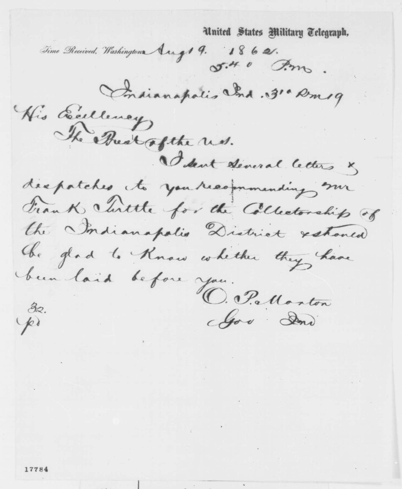 Oliver P. Morton to Abraham Lincoln, Tuesday, August 19, 1862  (Telegram concerning appointment)