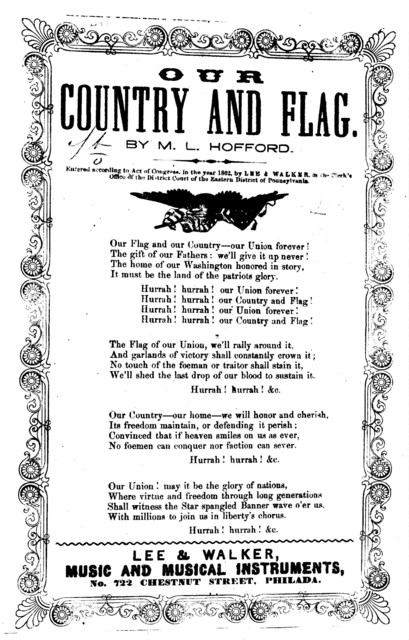 Our country and flag. By M. L. Hofford. Lee & Walker, Phila. [c. 1862]