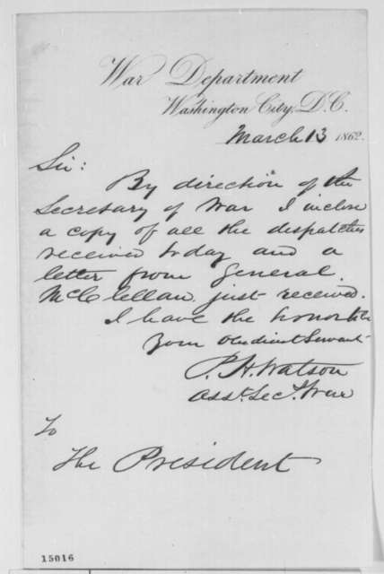Peter H. Watson to Abraham Lincoln, Thursday, March 13, 1862  (Cover letter)