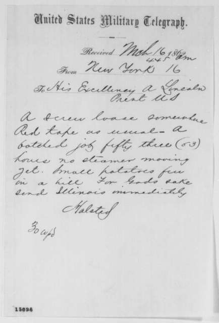 Richard Halsted to Abraham Lincoln, Sunday, March 16, 1862  (Telegram regarding naval affairs in New York)