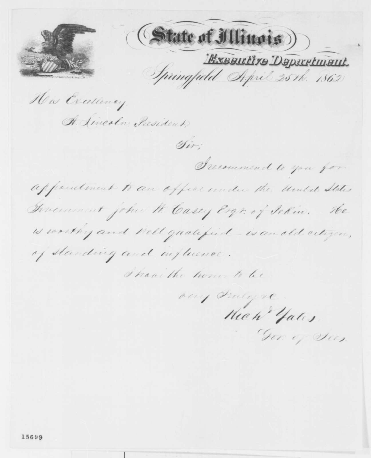 Richard Yates to Abraham Lincoln, Friday, April 25, 1862  (Recommendation)
