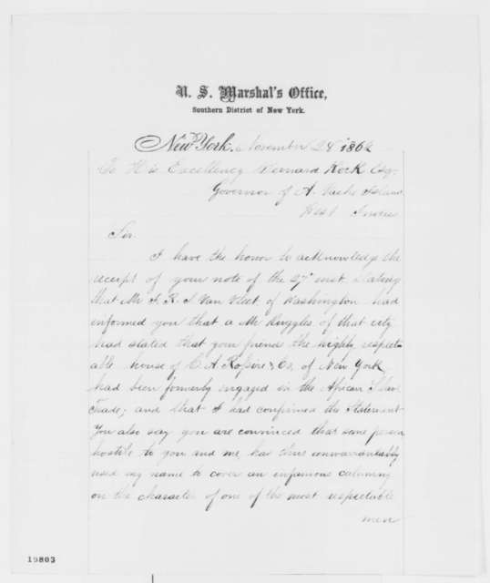 Robert Murray to Bernard Kock, Friday, November 28, 1862  (New York firm's alleged participation in the slave trade)