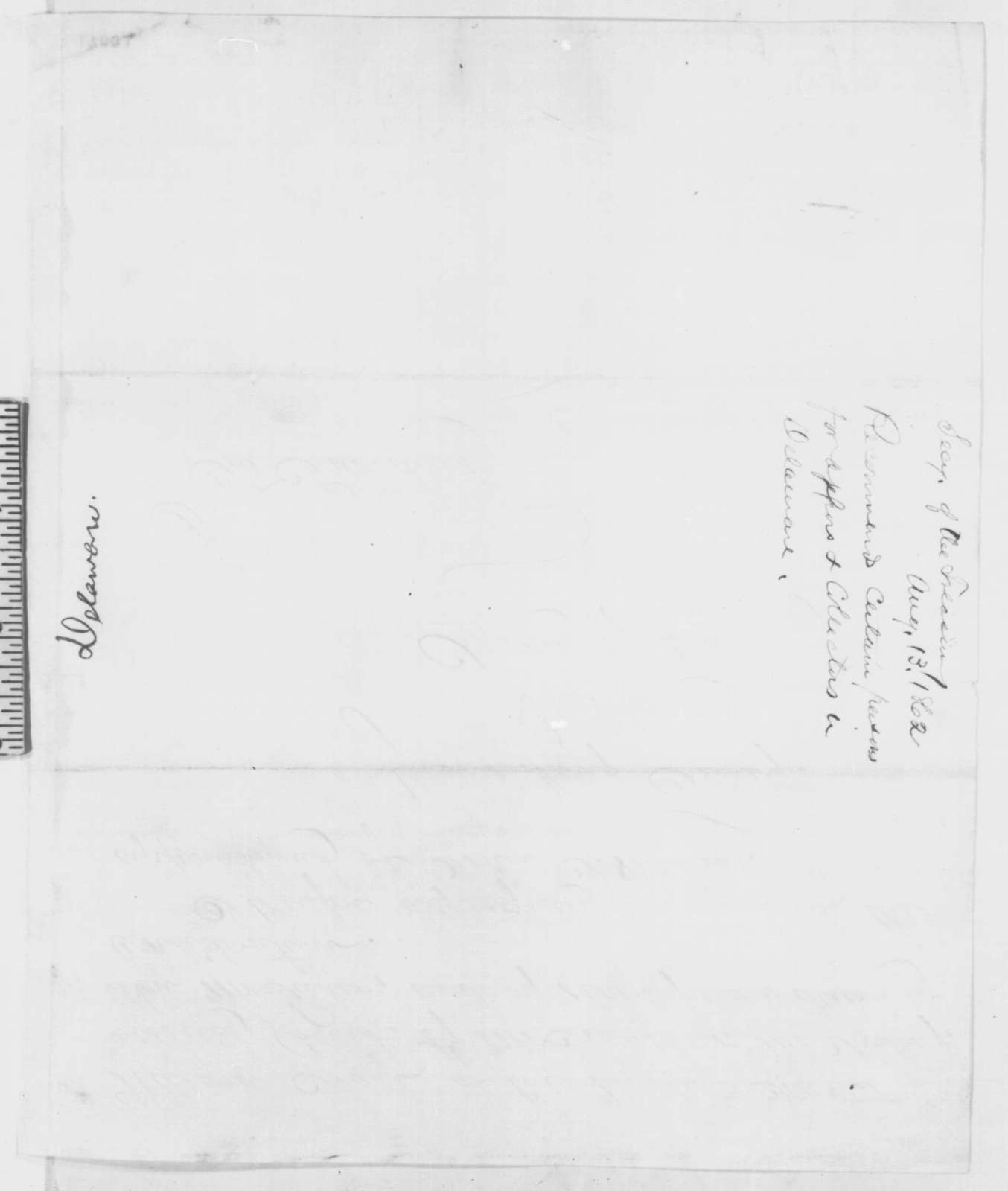 Salmon P. Chase to Abraham Lincoln, Wednesday, August 13, 1862  (Delaware appointments)