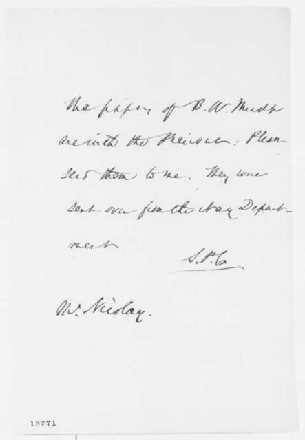 Salmon P. Chase to John G. Nicolay, September 1862  (Requests papers)