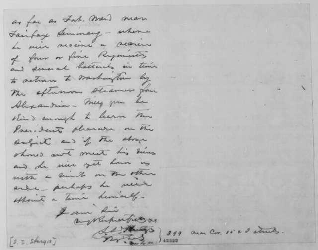 Samuel D. Sturgis to John G. Nicolay, August 4 [1862]  (Presidential inspection of Washington defenses)