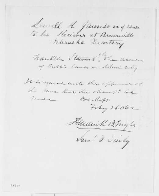 Samuel G. Daily and Henrick B. Bright to Abraham Lincoln, Wednesday, February 26, 1862  (Appointments; endorsed by Nicolay)