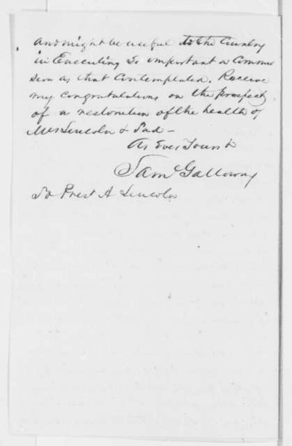 Samuel Galloway to Abraham Lincoln, Friday, February 28, 1862  (Seeks office)