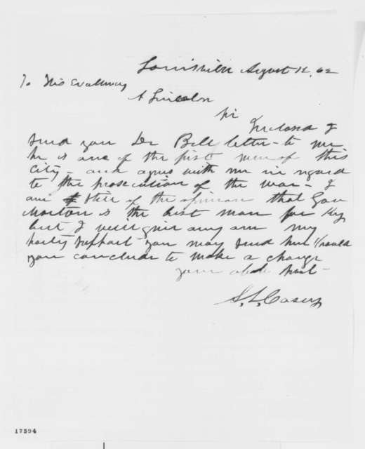 Samuel L. Casey to Abraham Lincoln, Tuesday, August 12, 1862  (Sends letter)